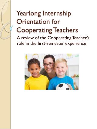 Yearlong Internship Orientation for Cooperating Teachers