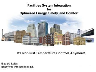 Facilities System Integration  for  Optimized Energy, Safety, and Comfort