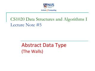 CS1020 Data Structures and Algorithms I Lecture Note #5