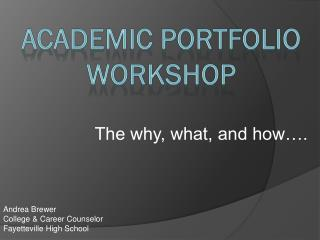 Academic Portfolio Workshop