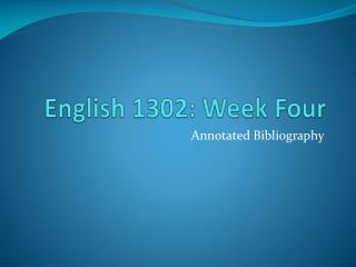 English 1302: Week Four
