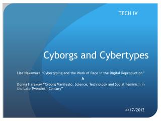 Cyborgs and Cybertypes