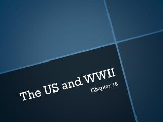 The US and WWII