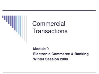Commercial Transactions Module 9 Electronic Commerce  Banking