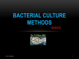 bacterial Culture methods                                              BASICS