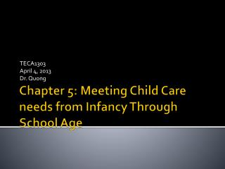Chapter 5: Meeting Child Care needs from Infancy Through School Age