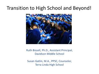 Transition to High School and Beyond!