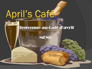 April's Café