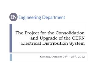 The Project for the Consolidation and Upgrade of the CERN Electrical  Distribution System
