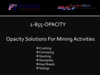 Opacity Solutions For Mining Activities