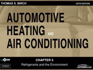 CHAPTER 5 Refrigerants and the Environment