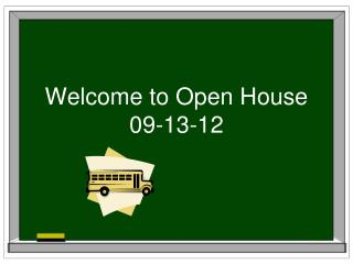 Welcome to Open House 09-13-12