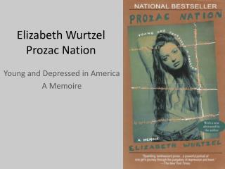 Elizabeth Wurtzel Prozac Nation