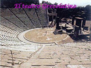 El teatro Grecolatino