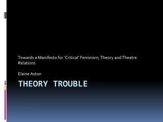 Theory Trouble