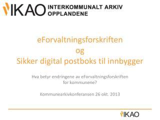 eForvaltningsforskriften og Sikker digital postboks til innbygger