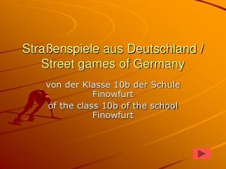Stra�enspiele aus Deutschland / Street games of Germany