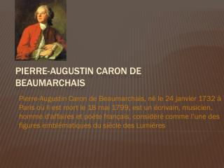 Pierre- Augustin  Caron de Beaumarchais