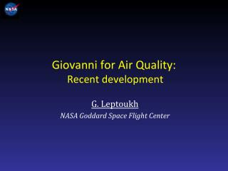 Giovanni for Air Quality:   Recent development