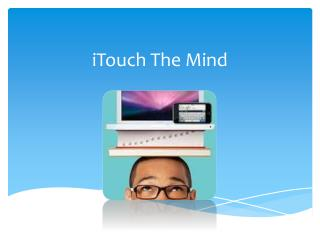 iTouch The Mind