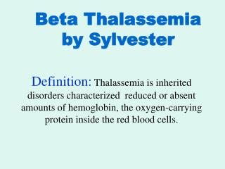 Beta Thalassemia by Sylvester