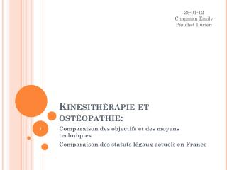 Kinésithérapie et ostéopathie: