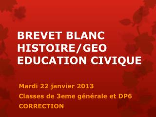 BREVET BLANC HISTOIRE/GEO EDUCATION CIVIQUE
