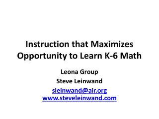Instruction that Maximizes Opportunity to Learn K-6 Math