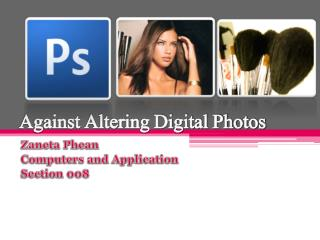 Against Altering Digital Photos