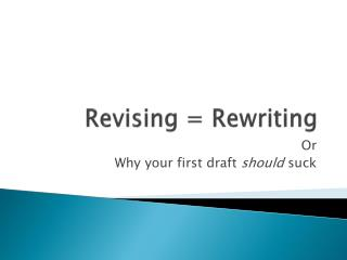 Revising = Rewriting