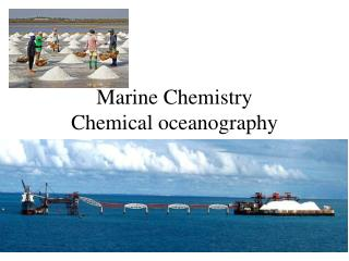 Marine Chemistry Chemical oceanography