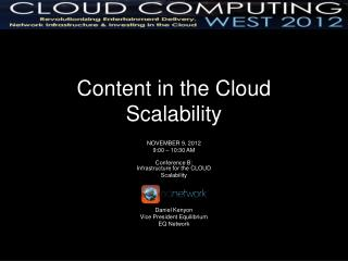 Content in the Cloud  Scalability