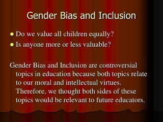 Gender Bias and Inclusion