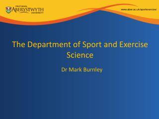 The Department of Sport and Exercise Science