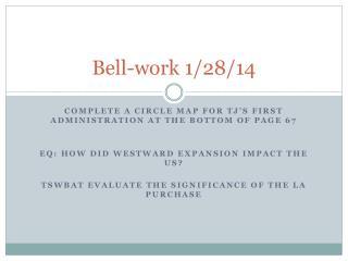 Bell-work 1/28/14