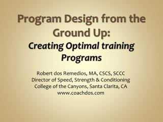 Program Design from the Ground Up: Creating Optimal training Programs