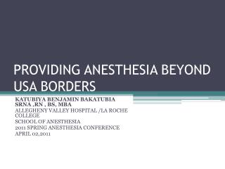 PROVIDING ANESTHESIA BEYOND USA BORDERS