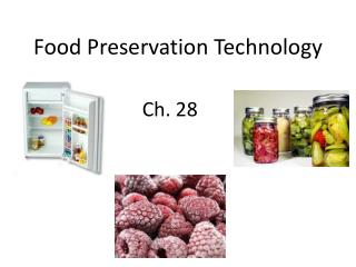 Food Preservation Technology