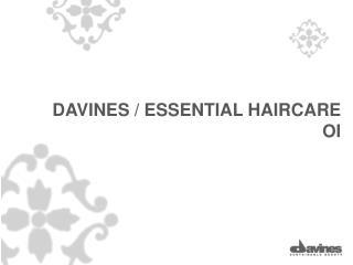 DAVINES / ESSENTIAL HAIRCARE  OI