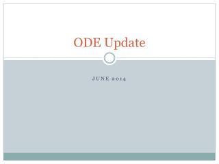 ODE Update