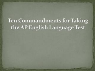 Ten Commandments for Taking the AP English Language Test