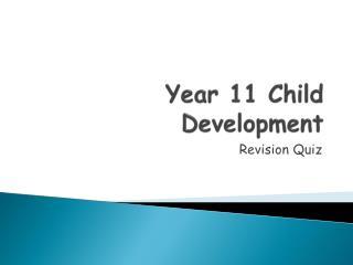 Year 11 Child Development