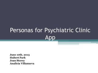Personas for Psychiatric Clinic App