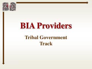 BIA Providers