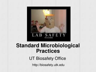 Standard Microbiological Practices