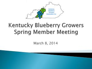 Kentucky Blueberry Growers Spring Member Meeting