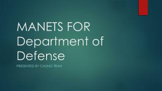 MANETS FOR Department of Defense