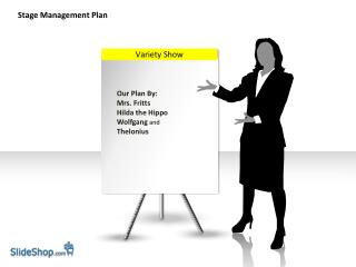 Stage Management Plan