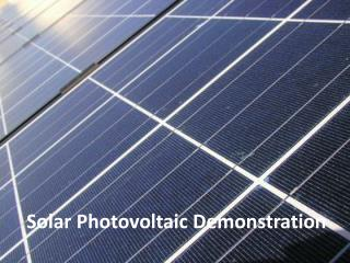 Solar Photovoltaic Demonstration