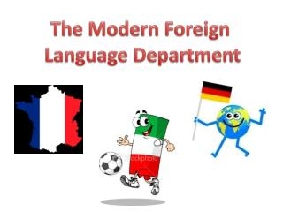 The Modern Foreign  Language Department